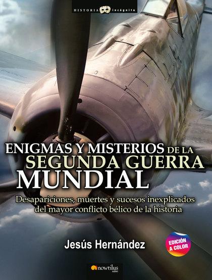ENIGMAS Y MISTERIOS DE LA SEGUNDA GUERRA MUNDIAL.
