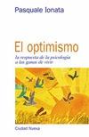 EL OPTIMISMO LA RESPUESTA DE LA PSICOLOGIA A LAS GANAS DE VIVIR