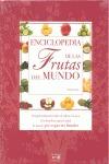 ENCICLOPEDIA MUNDIAL DE LAS FRUTAS.
