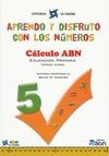 APRENDO Y DISFRUTO CON LOS NÚMEROS, CÁLCULO ABN, 3 EDUCACIÓN PRIMARIA. CUADERNO 5