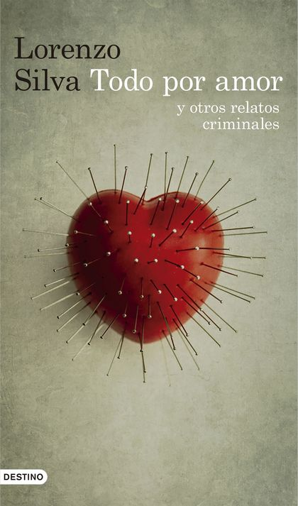 TODO POR AMOR Y OTROS RELATOS CRIMINALES.