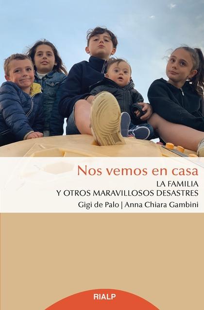 NOS VEMOS EN CASA                                                               LA FAMILIA Y OT