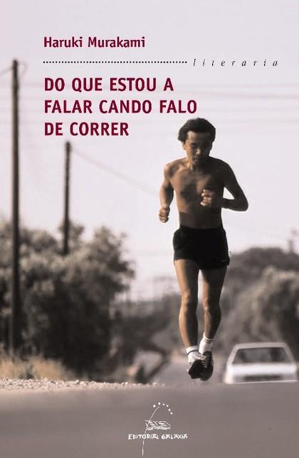 DO QUE ESTOU A FALAR CANDO FALO DE CORRER
