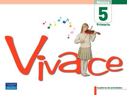 VIVACE, 5 EDUCACIÓN PRIMARIA. CUADERNO DE ACTIVIDADES