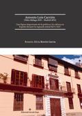 ANTONIO LUIS CARRIÓN V, MÁLAGA 1839 -MADRID 1893 : UNA FIGURA IMPORTANTE DE LA POLÍTICA Y LA CU