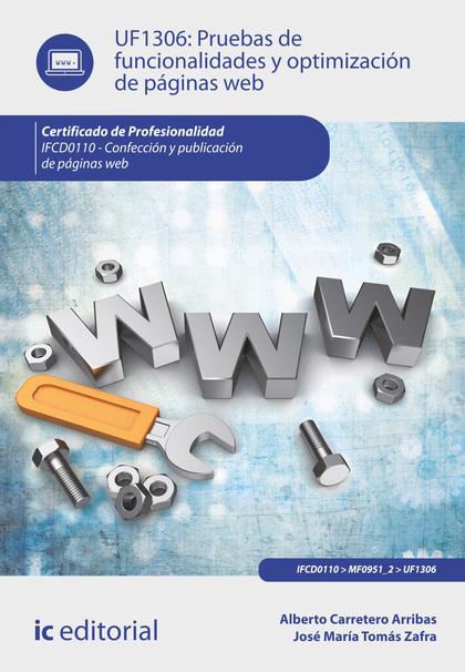 PRUEBAS DE FUNCIONALIDADES Y OPTIMIZACIÓN DE PÁGINAS WEB. IFCD0110.