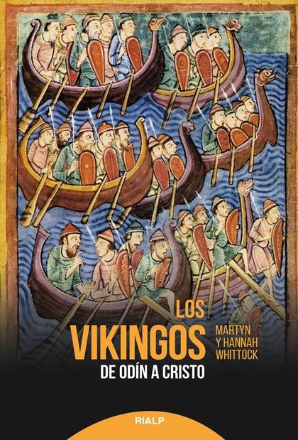 LOS VIKINGOS                                                                    DE ODÍN A CRIST