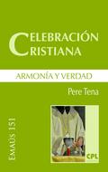 CELEBRACIÓN CRISTIANA, ARMONÍA Y VERDAD.