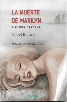 LA MUERTE DE MARILYN Y OTROS RELATOS.