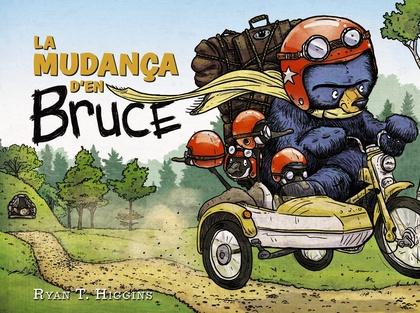 LA MUDANÇA D´EN BRUCE.