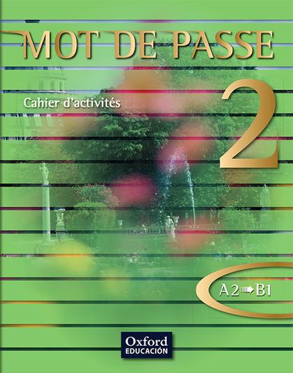 MOT DE PASSE 2. CAHIER D´ACTIVITÉS.