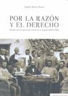 POR LA RAZÓN Y EL DERECHO : HISTORIA DE LA NEGOCIACIÓN COLECTIVA EN ESPAÑA, 1850-2012