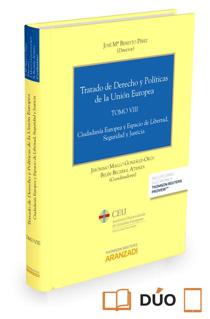 TRATADO DE DERECHO Y POLÍTICAS DE LA UNIÓN EUROPEA (TOMO VIII) (PAPEL+E-BOOK). CIUDADANÍA EUROP