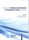MANUAL DE TÉCNICAS DE DEPURACIÓN EXTRARRENAL AGUDA EN NIÑOS