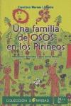 UNA FAMILIA DE OSOS EN LOS PIRINEOS