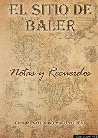 EL SITIO DE BALER. NOTAS Y RECUERDOS