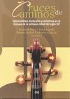 CRUCE DE CAMINOS : INTERCAMBIOS MUSICALES Y ARTÍSTICOS DE LA EUROPA DE PRIMERA MITAD DEL SIGLO
