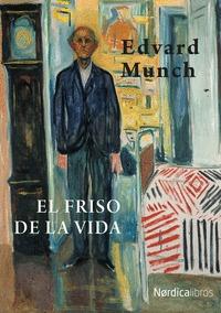 EL FRISO DE LA VIDA (EDICIÓN EN RÚSTICA).