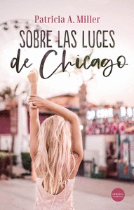 SOBRE LAS LUCES DE CHICAGO.