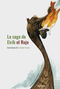 LA SAGA DE EIRÍK EL ROJO (NUEVA EDICIÓN EN CARTONÉ).