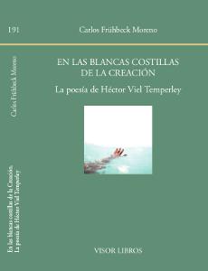 EN LAS BLANCAS COSTILLAS DE LA CREACIÓN. LA POESÍA DE HÉCTOR VIEL TEMPERLEY