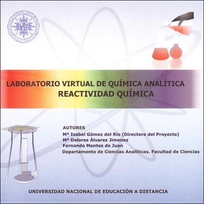 LABORATORIO VIRTUAL DE QUÍMICA ANALÍTICA : REACTIVIDAD QUÍMICA