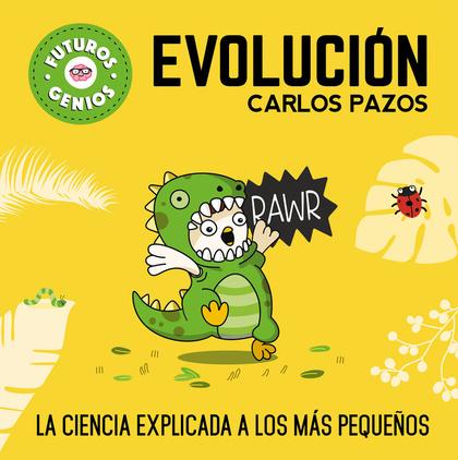EVOLUCIÓN (FUTUROS GENIOS).