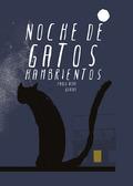 NOCHE DE GATOS HAMBRIENTOS.