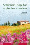 SABIDURÍA POPULAR Y PLANTAS CURATIVAS