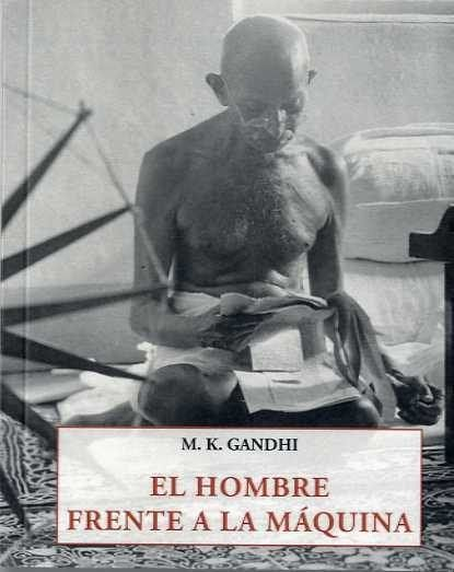 EL HOMBRE FRENTE A LA MAQUINA
