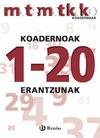 MATEMATIKAKO, LEHEN HEZKUNTZA. KOADERNOAK 1-20. ERANTZUNAK