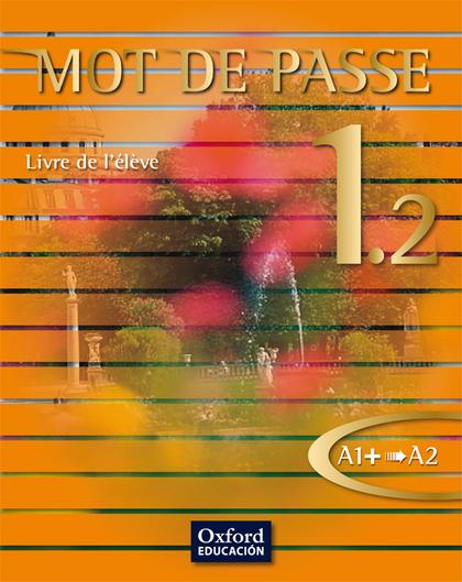 MOT DE PASSE 1.2 BACH LIVRE DE ELEVE.