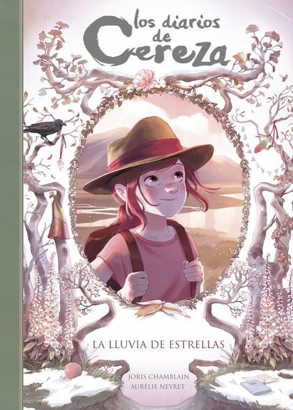 LA LLUVIA DE ESTRELLAS (SERIE LOS DIARIOS DE CEREZA 5).