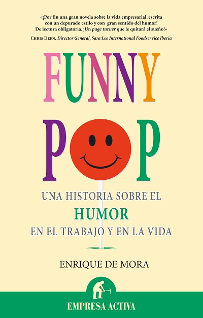 FUNNY POP : UNA HISTORIA SOBRE EL HUMOR EN EL TRABAJO Y EN LA VIDA