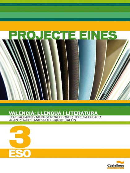 PROJECTE EINES, VALENCIÀ, LLENGUA I LITERATURA, 3 ESO