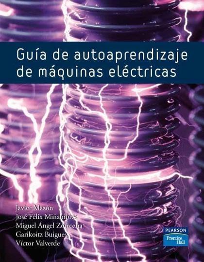GUÍA DE AUTOAPRENDIZAJE DE MÁQUINAS ELÉCTRICAS. CAP. IX MÁQUINAS ASÍNCRONAS. AUT