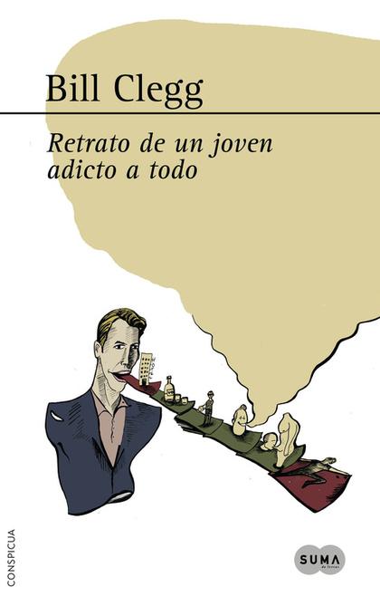 RETRATO DE UN JOVEN ADICTO A TODO