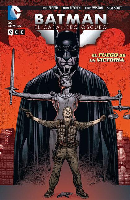 BATMAN, EL CABALLERO OCURO, EL FUEGO DE LA VICTORIA