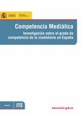 COMPETENCIA MEDIÁTICA : INVESTIGACIÓN SOBRE EL GRADO DE COMPETENCIA DE LA CIUDADANÍA EN ESPAÑA