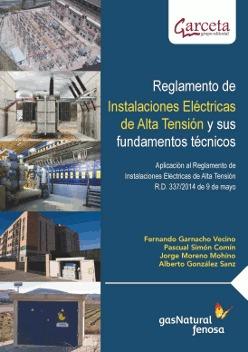 REGLAMENTO DE INSTALACIONES ELÉCTRICAS DE ALTA TENSIÓN Y SUS FUNDAMENTOS TÉCNICO.