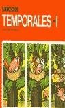 EJERCICIOS TEMPORALES. 1.