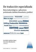 DE TRADUCCIÓN ESPECIALIZADAS. RETOS TRADUCTOLÓGICOS Y APLICACIONES PROFESIONALES (ÁMBITOS BIOSA