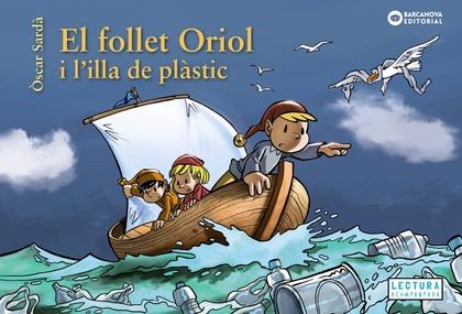 EL FOLLET ORIOL I L´ILLA DE PLÀSTIC.