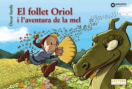 EL FOLLET ORIOL I L´AVENTURA DE LA MEL