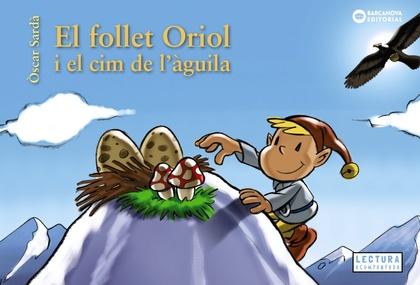 EL FOLLET ORIOL I EL CIM DE L´ÀGUILA.