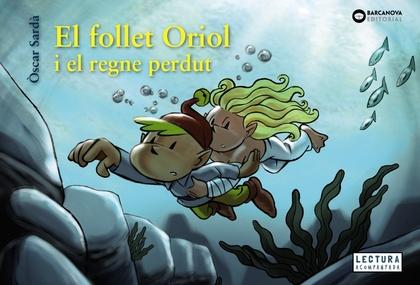 EL FOLLET ORIOL I EL REGNE PERDUT.