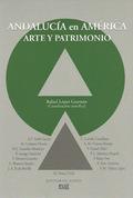 ANDALUCÍA, AMÉRICA : PATRIMONIO ARTÍSTICO