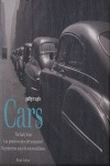 CARS.THE EARLY YEARS.LOS PRIMEROS AÑOS DEL AUTOMOV