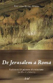 DE JERUSALEM A ROMA: LA HISTORIA DEL JUDAÍSMO AL CRISTIANISMO (DE 272