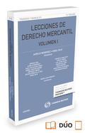 LECCIONES DE DERECHO MERCANTIL VOLUMEN I (PAPEL + E-BOOK).
